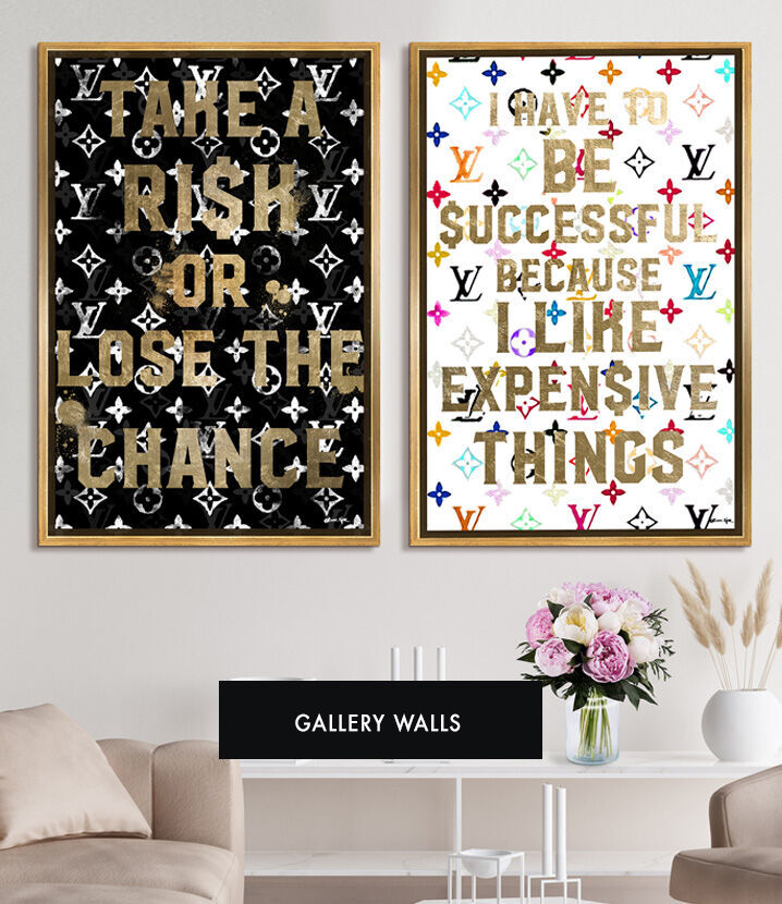 "Oliver Gal gallery wall framed artwork that comes in pairs. ""Take a risk or lose the chance"" and ""I have to be successful because I like expensive things"" framed artwork."