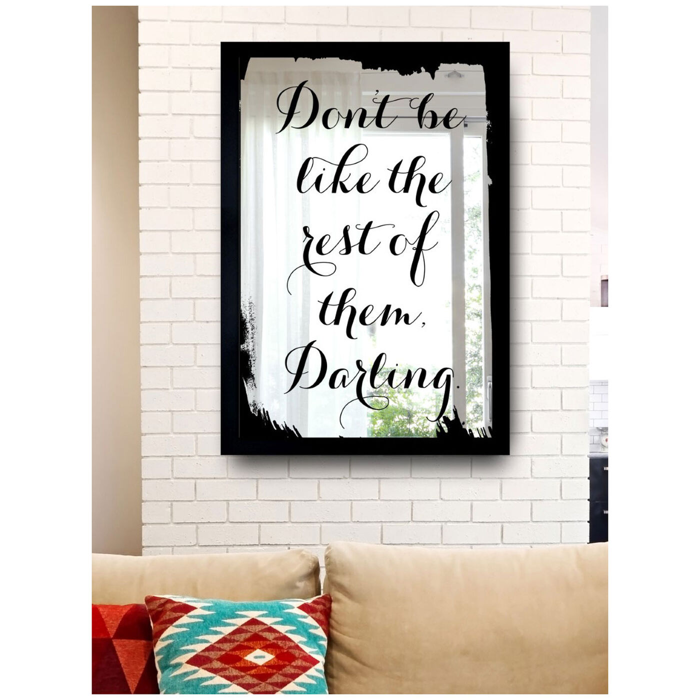 Hanging view of Be Unique V2 featuring typography and quotes and fashion quotes and sayings art.