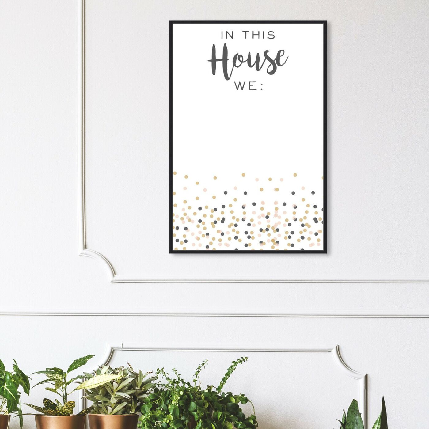 Hanging view of In This House featuring typography and quotes and family quotes and sayings art.