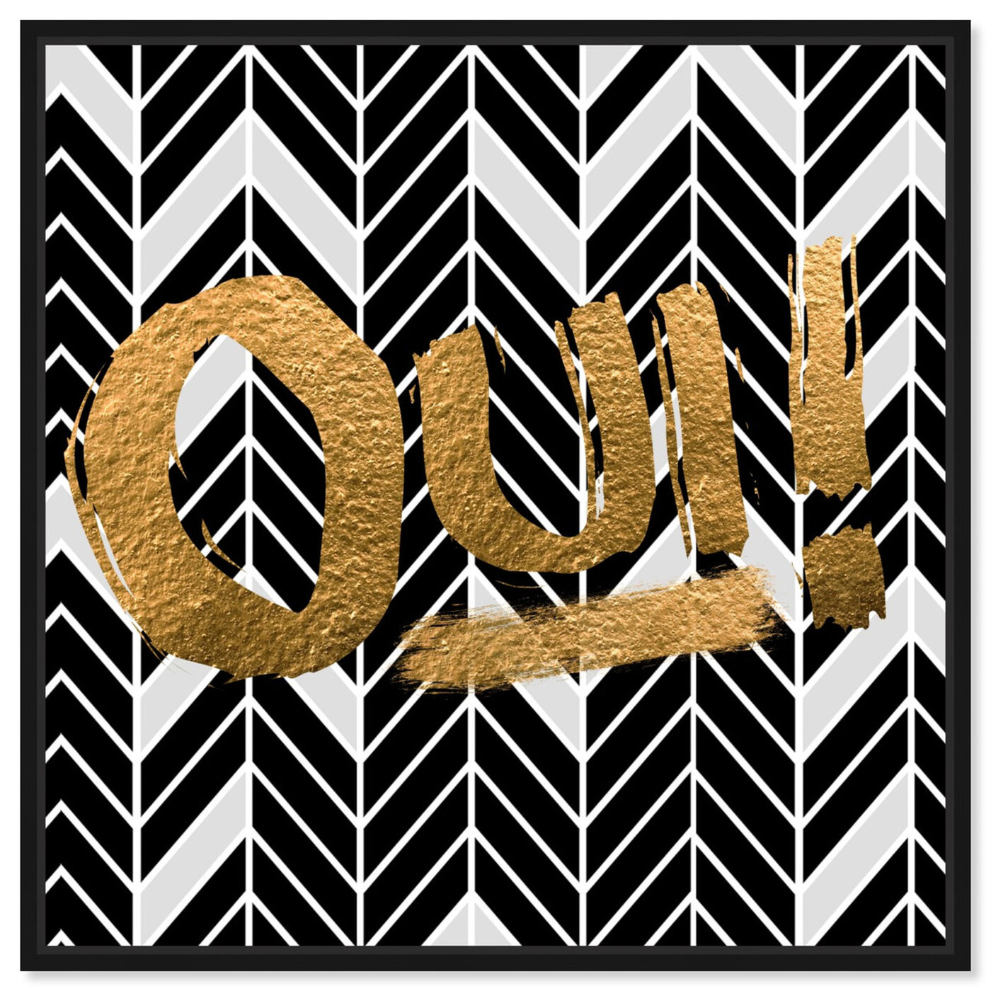 Front view of Oui featuring typography and quotes and quotes and sayings art.