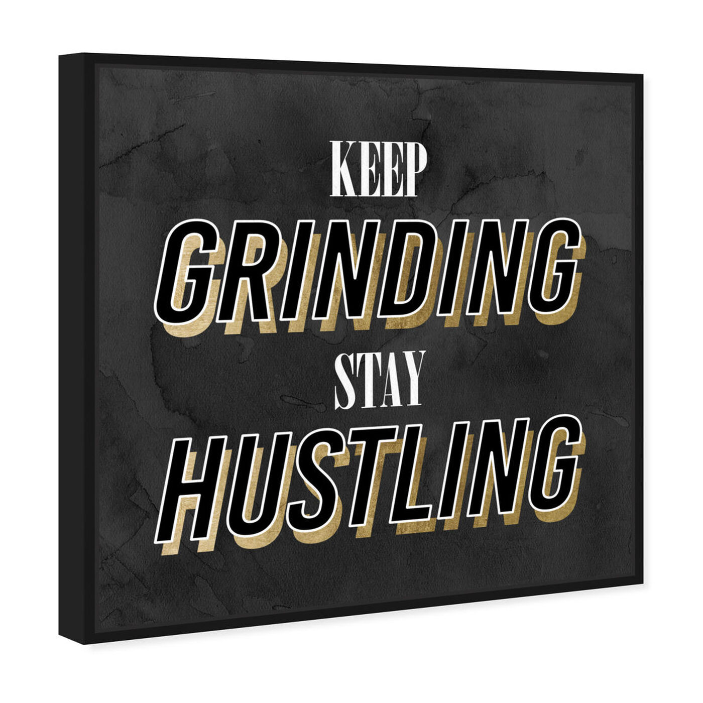 Angled view of Stay Hustling featuring typography and quotes and inspirational quotes and sayings art.