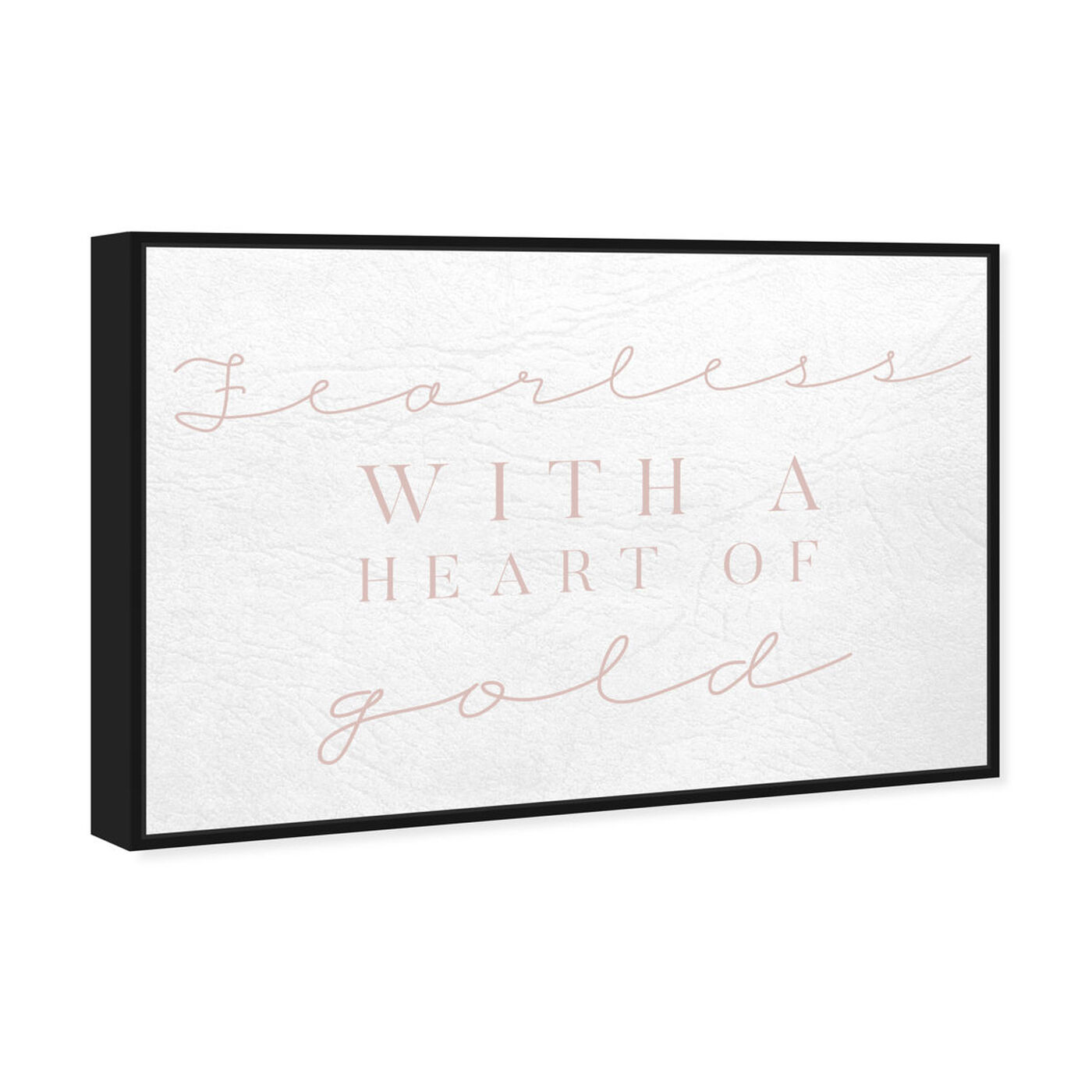 Angled view of Fearless Blush featuring typography and quotes and love quotes and sayings art.