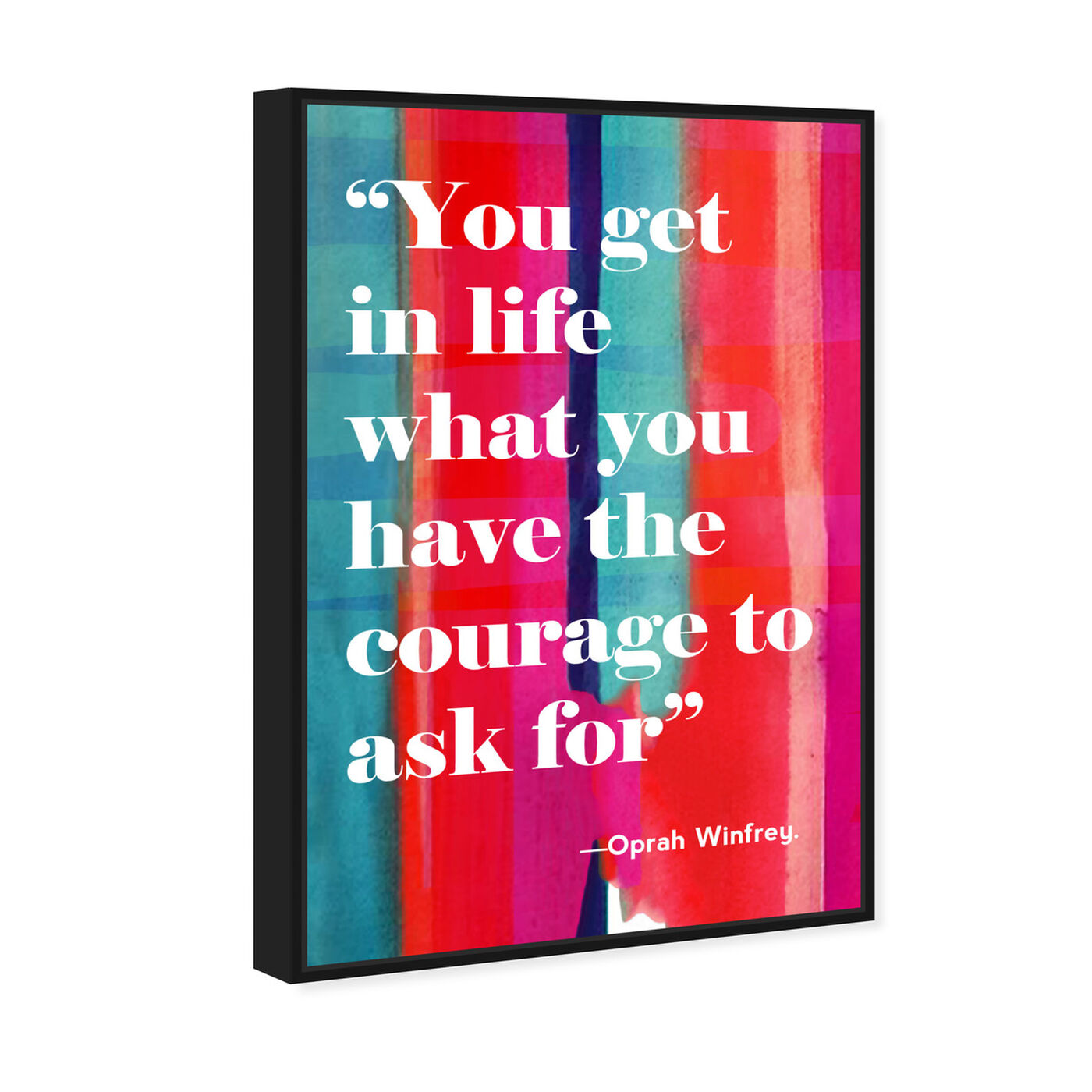 Angled view of Courage in Life featuring typography and quotes and inspirational quotes and sayings art.