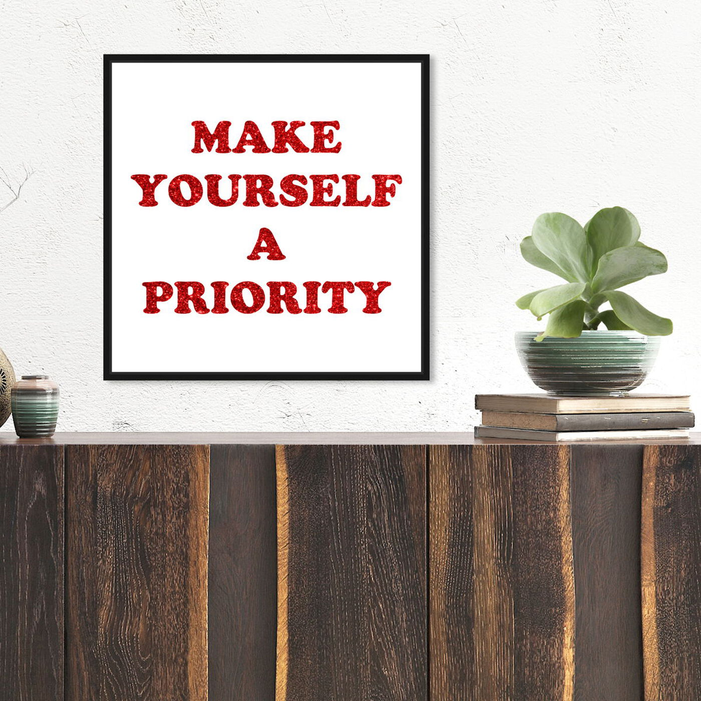 Hanging view of A Priority Red featuring typography and quotes and empowered women quotes and sayings art.