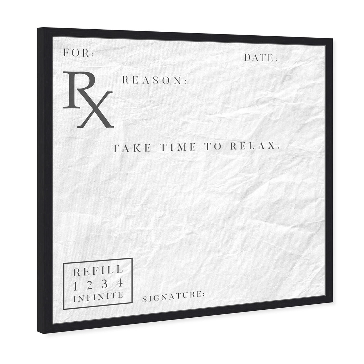Angled view of Take Time To Relax featuring typography and quotes and funny quotes and sayings art.