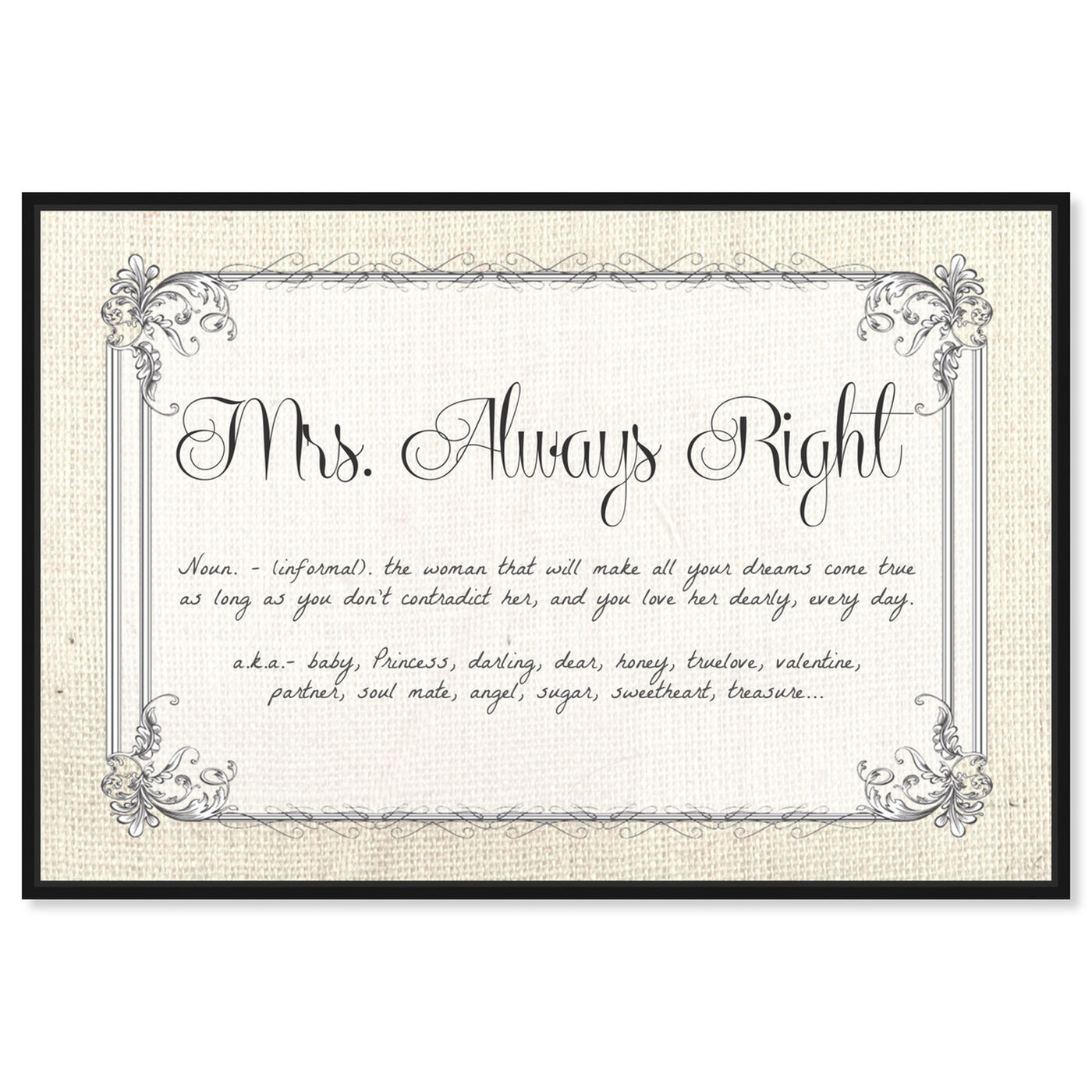 Front view of Mrs Always Right featuring typography and quotes and funny quotes and sayings art.