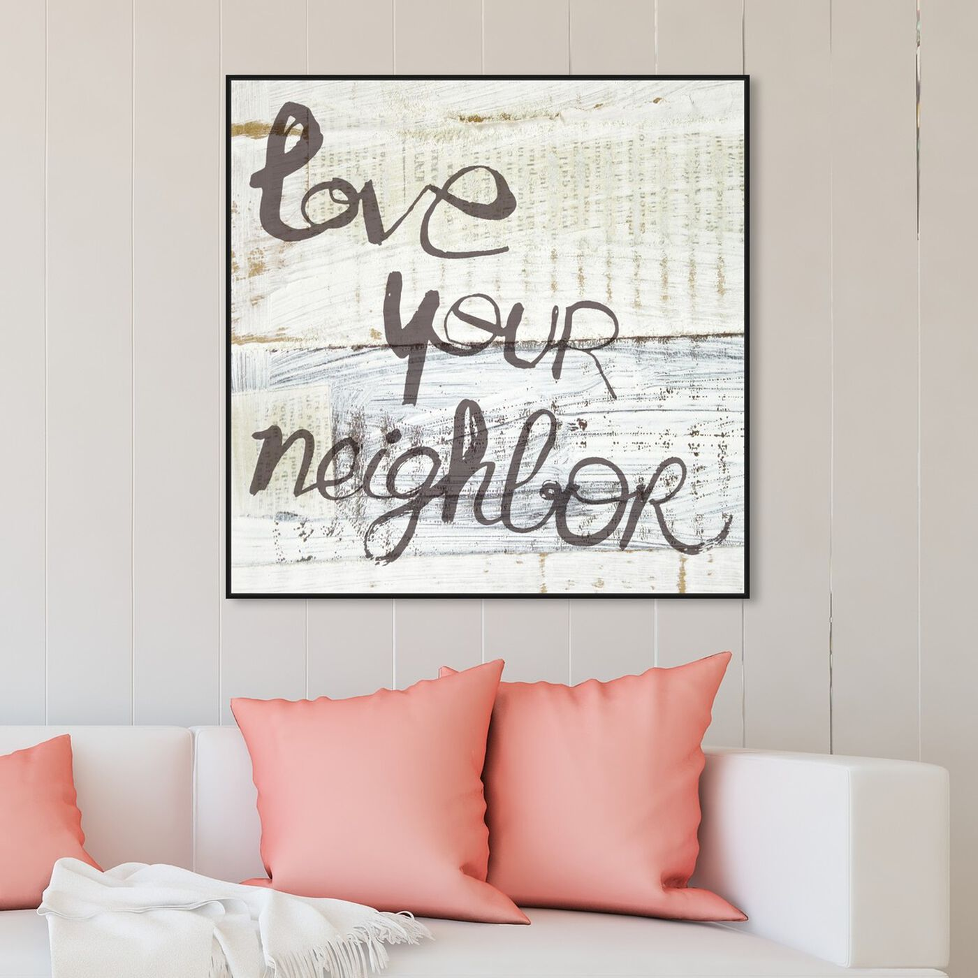 Hanging view of Love Your Neighbor featuring typography and quotes and love quotes and sayings art.