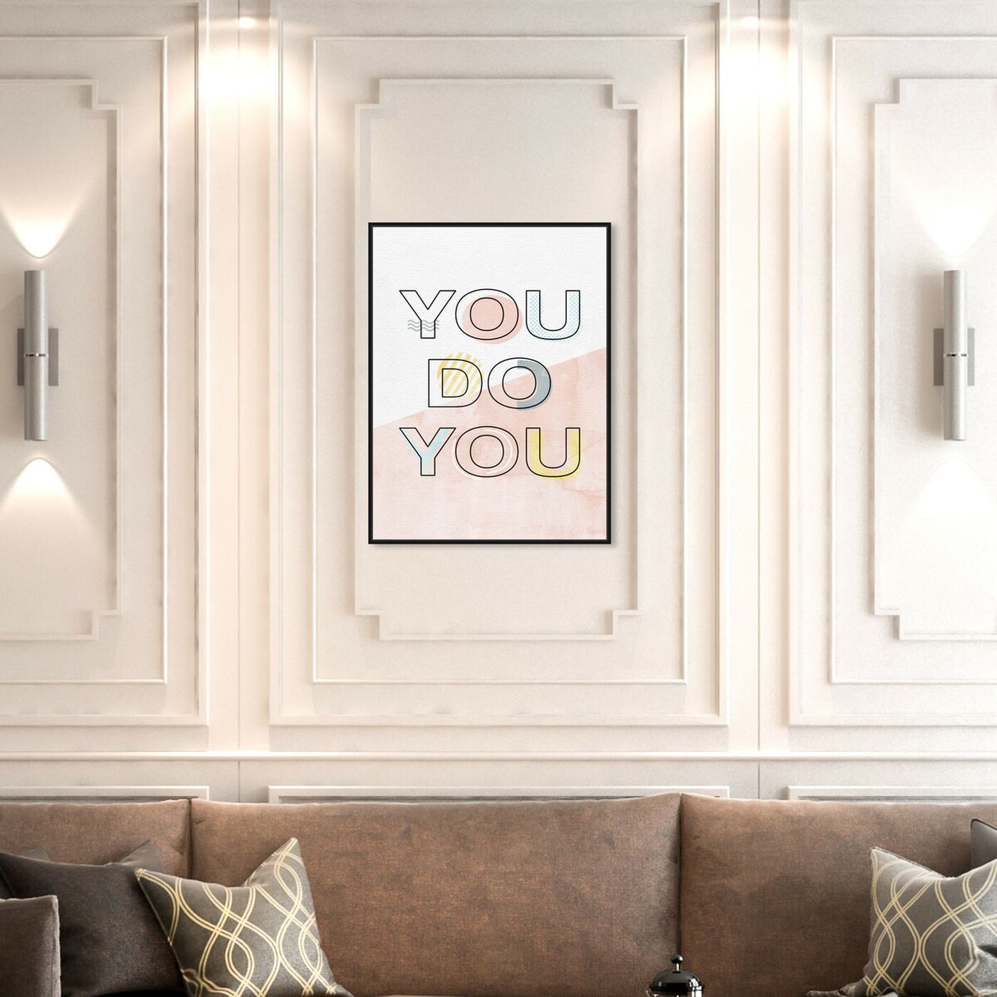 Hanging view of You Do You featuring typography and quotes and quotes and sayings art.