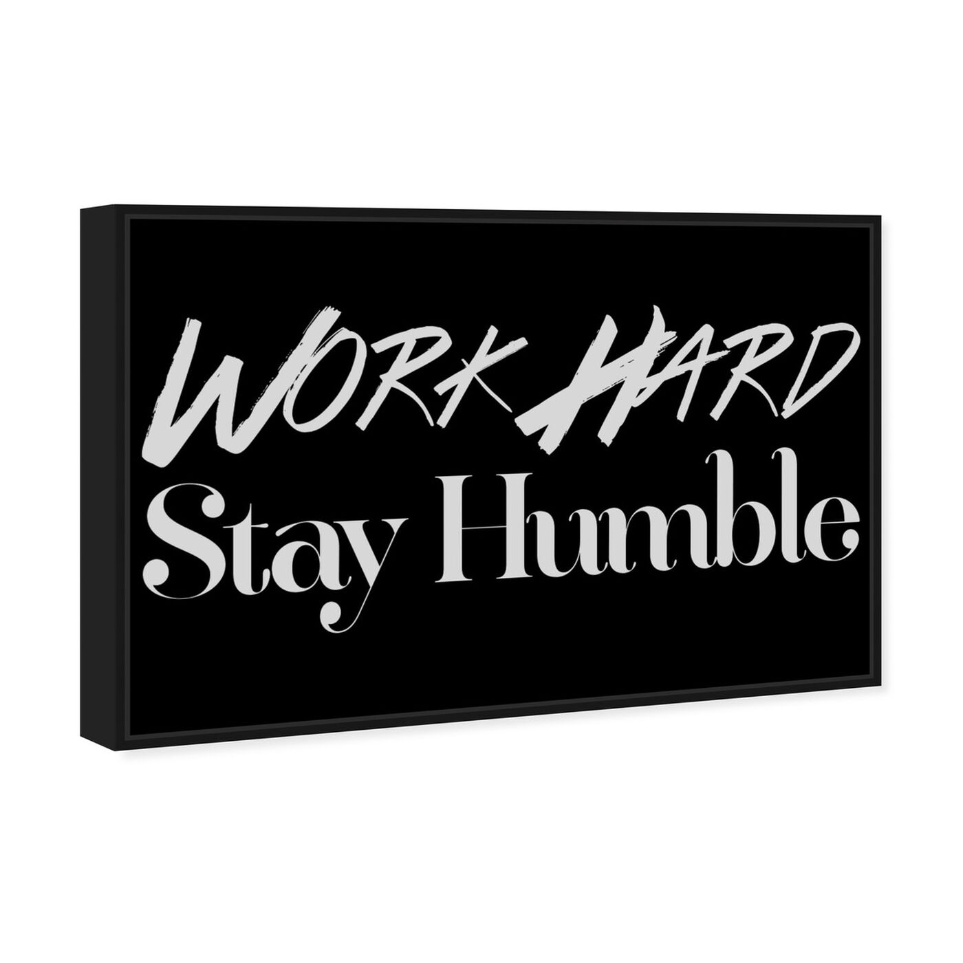 Angled view of Work Hard featuring typography and quotes and motivational quotes and sayings art.