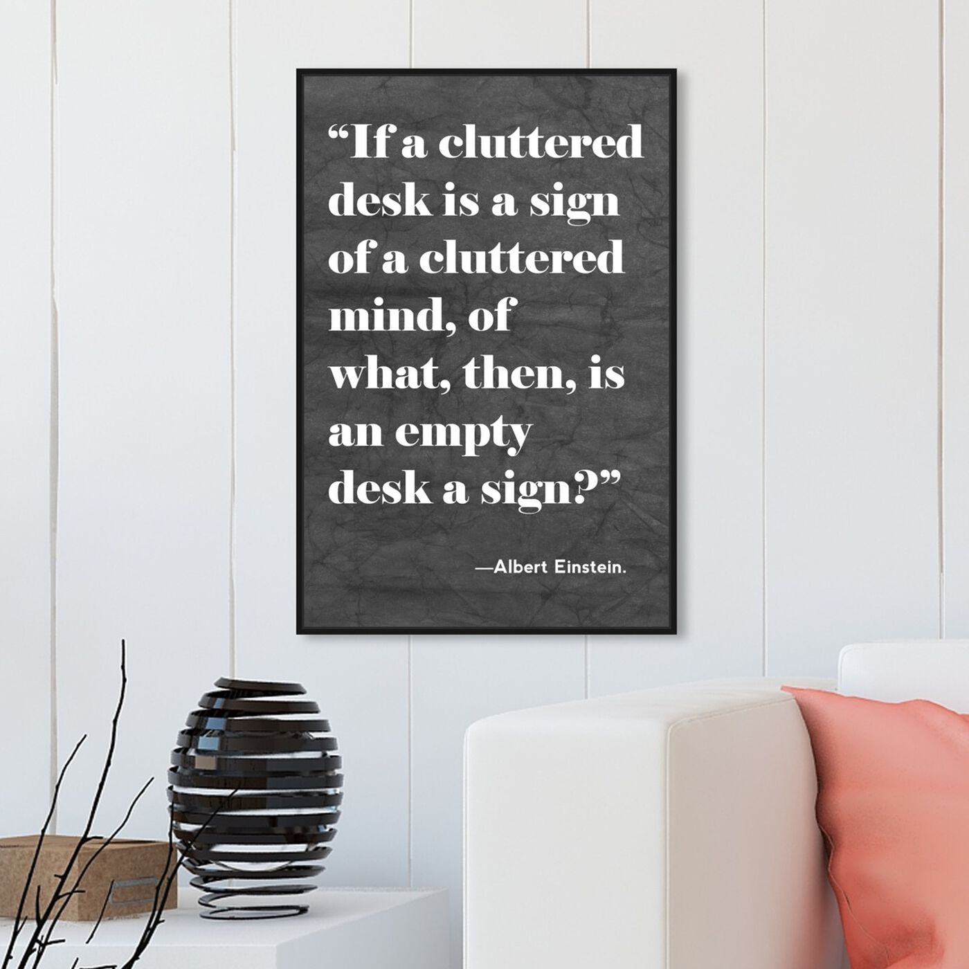 Hanging view of Cluttered Desk featuring typography and quotes and motivational quotes and sayings art.