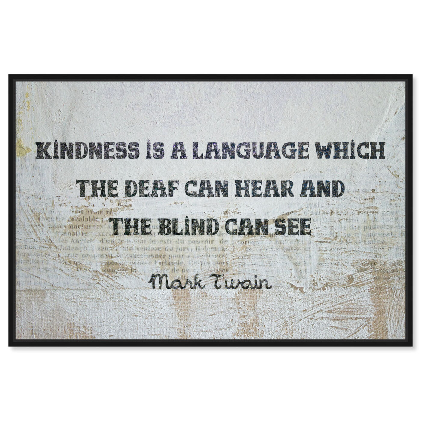 Front view of Kindness is a Language featuring typography and quotes and inspirational quotes and sayings art.