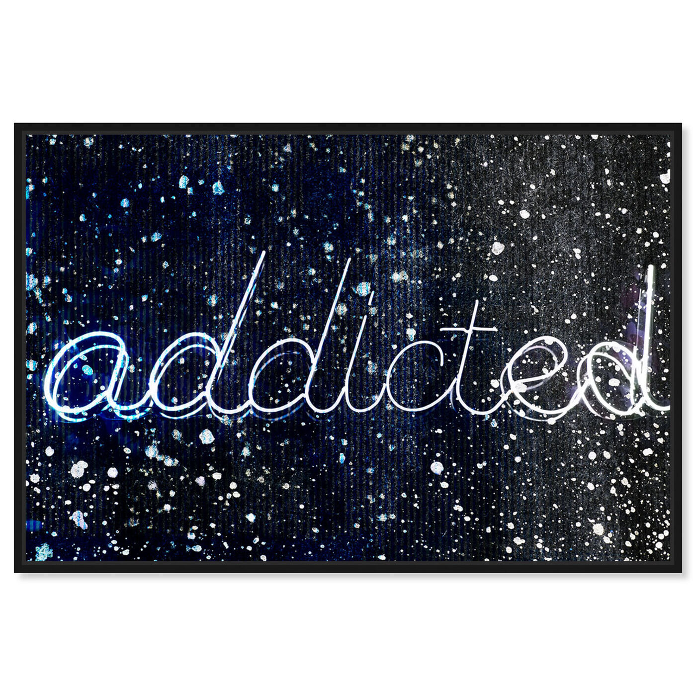 Front view of Addicted featuring typography and quotes and quotes and sayings art.