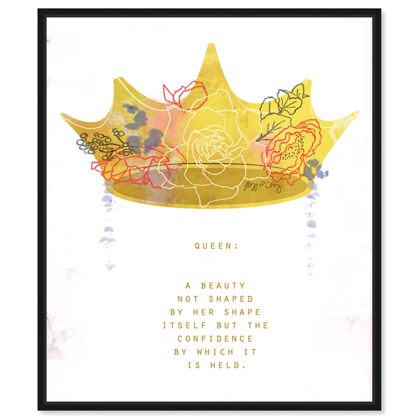 Front view of Crown Queen by Maggie P. Chang featuring typography and quotes and inspirational quotes and sayings art.