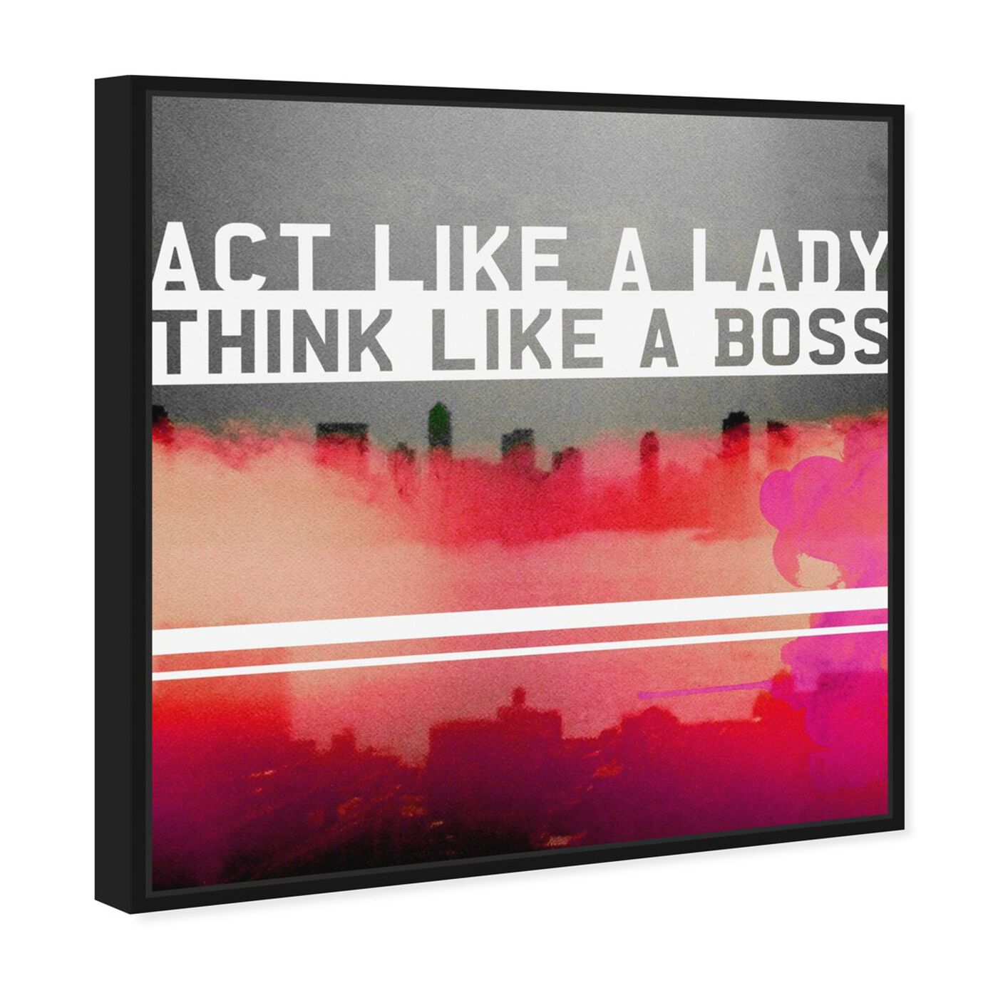Angled view of Act Like A Lady featuring typography and quotes and empowered women quotes and sayings art.