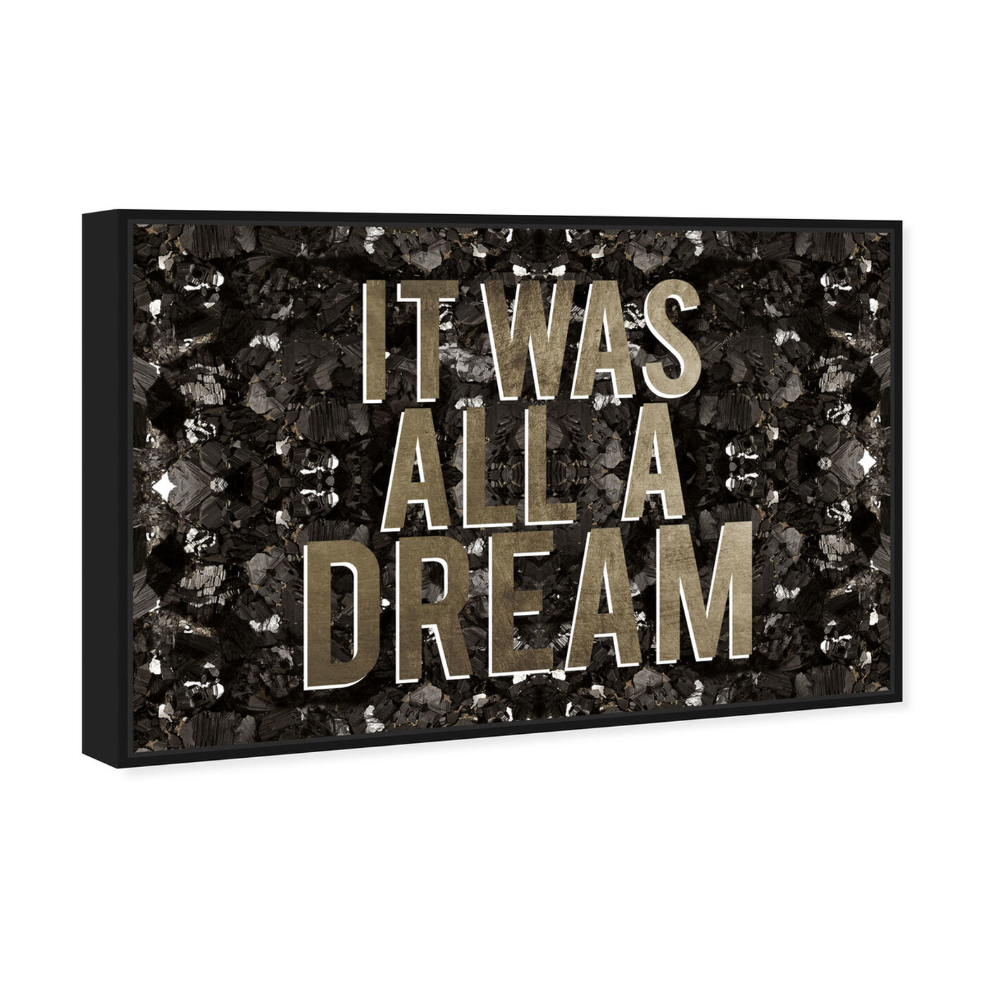 Angled view of It Was All A Dream Champagne featuring typography and quotes and motivational quotes and sayings art.