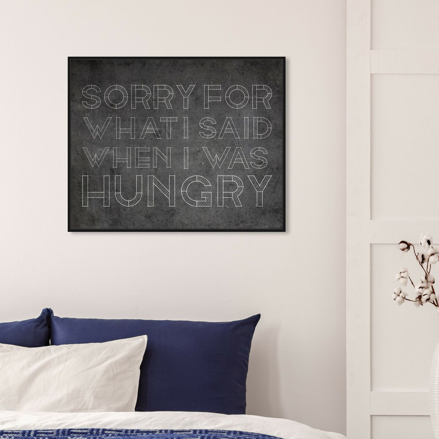 Hanging view of Hungry featuring typography and quotes and funny quotes and sayings art.
