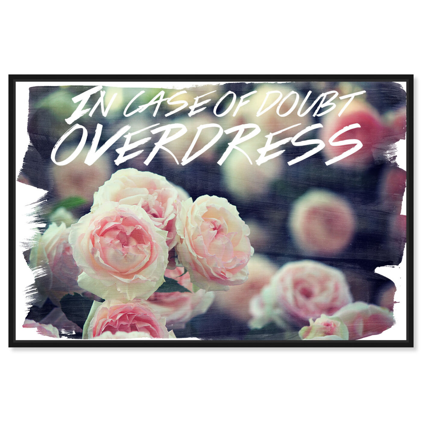 Front view of Overdress featuring typography and quotes and fashion quotes and sayings art.