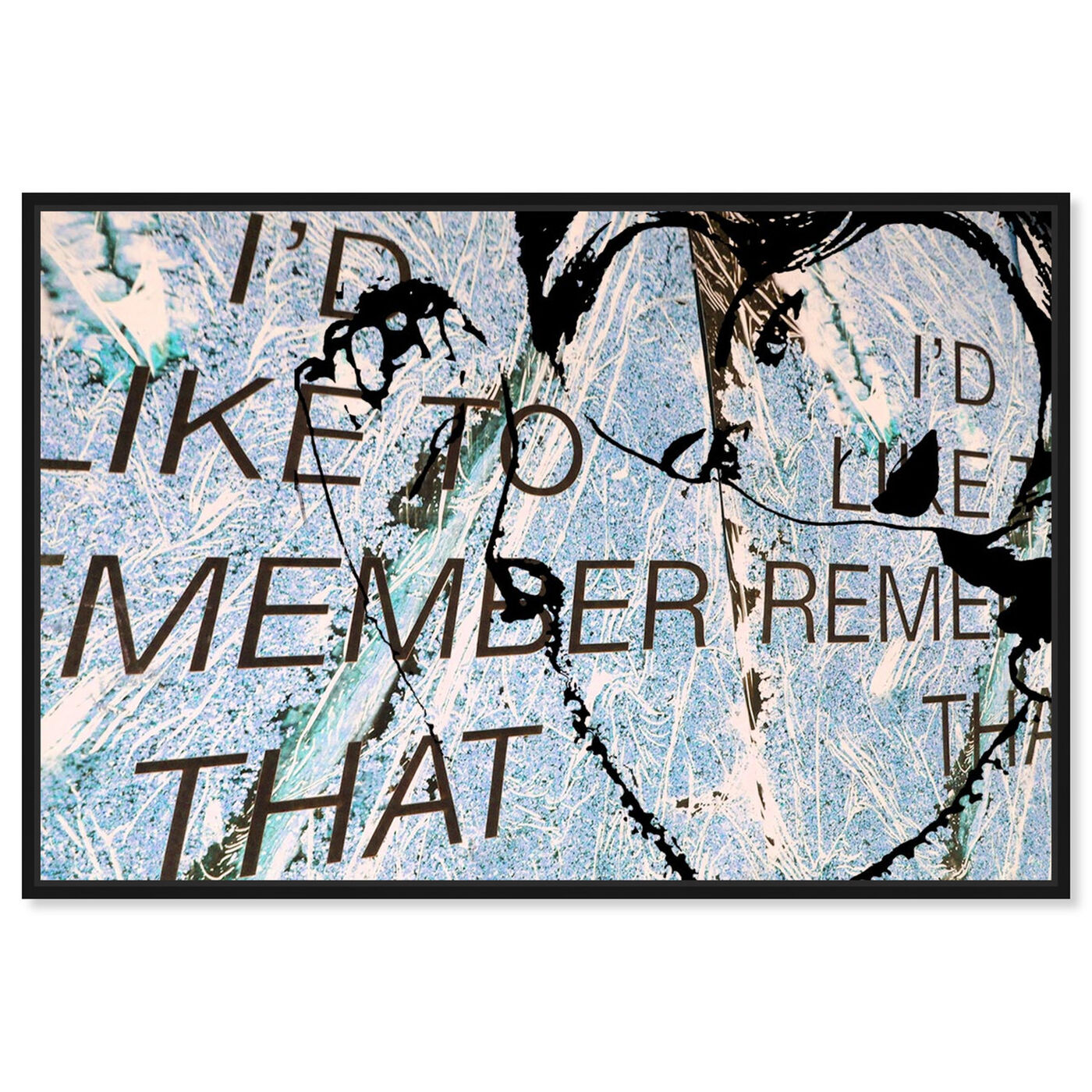 Front view of I'd Like To Remember featuring typography and quotes and love quotes and sayings art.