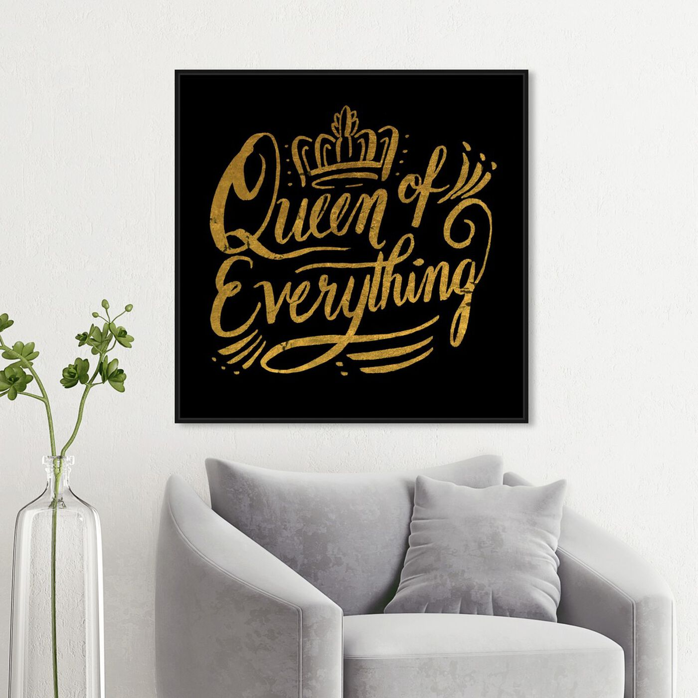 Hanging view of Queen of Everything I featuring typography and quotes and beauty quotes and sayings art.