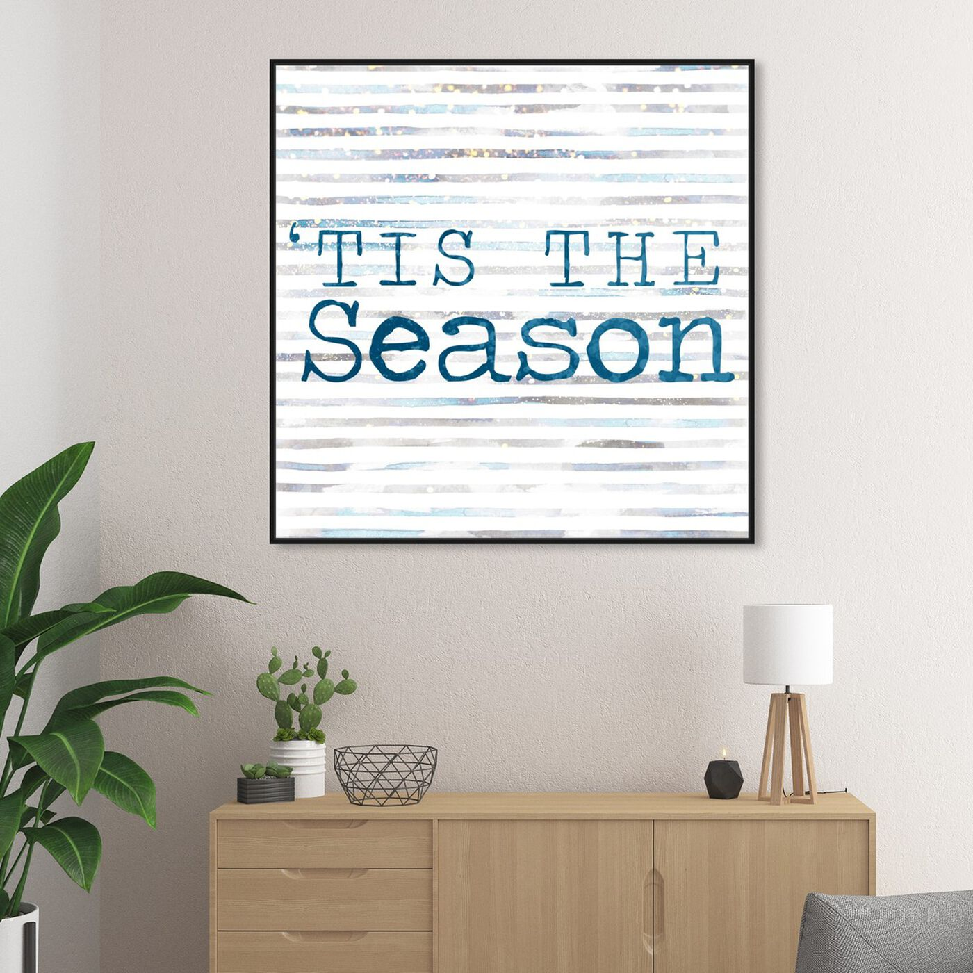 Hanging view of Tis The Season featuring typography and quotes and quotes and sayings art.