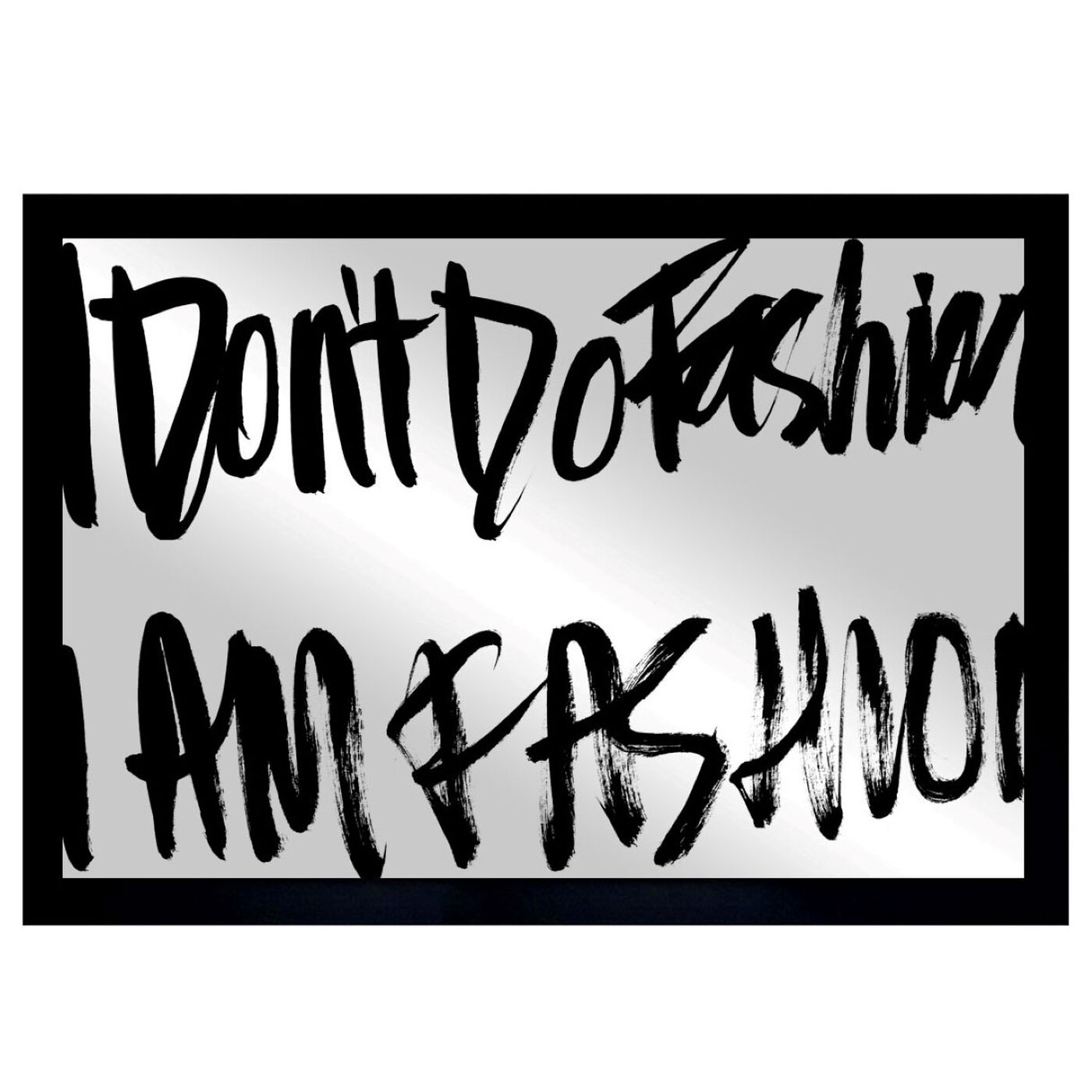 Front view of Fashion is Everything featuring typography and quotes and fashion quotes and sayings art.