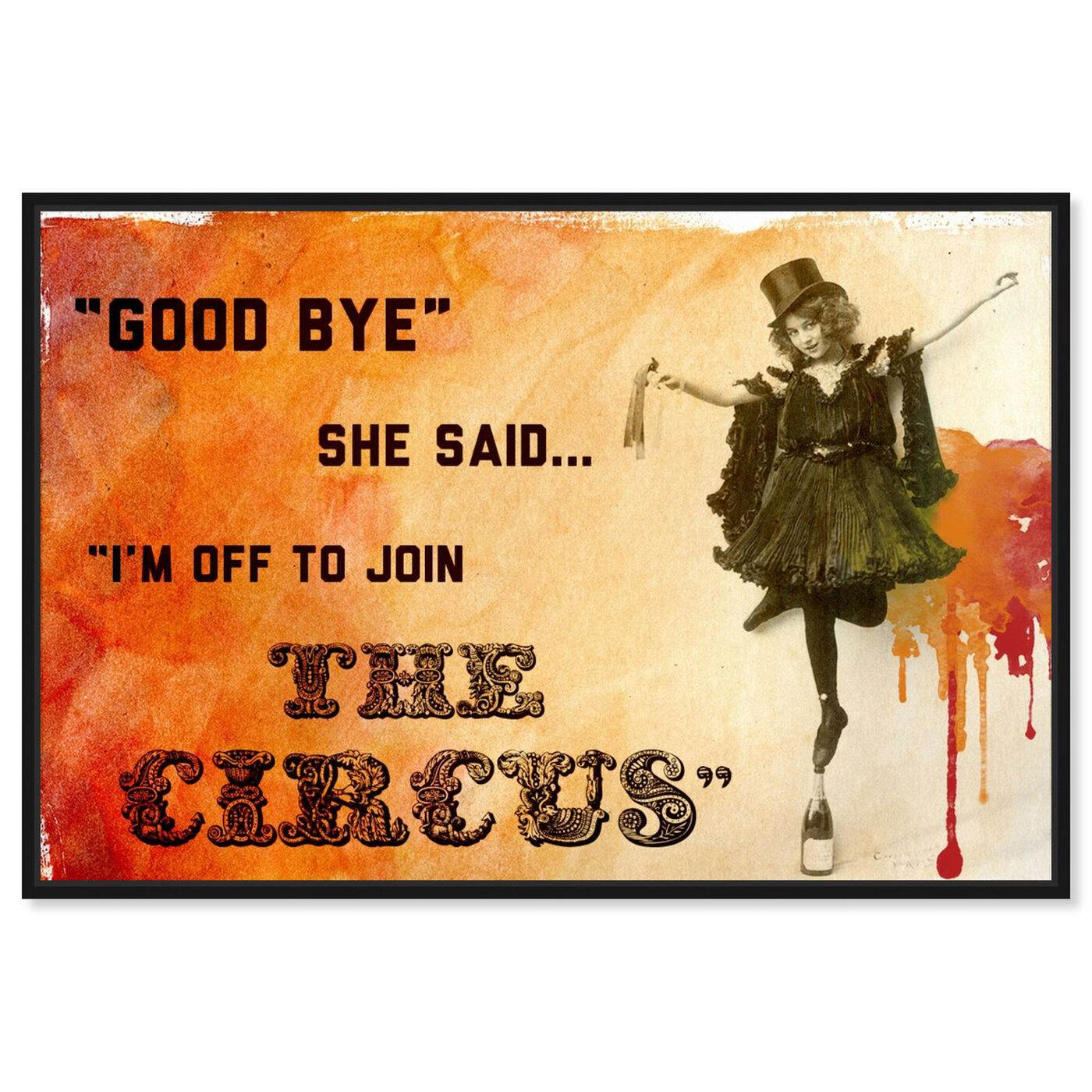 Front view of Join The Circus Orange featuring typography and quotes and funny quotes and sayings art.