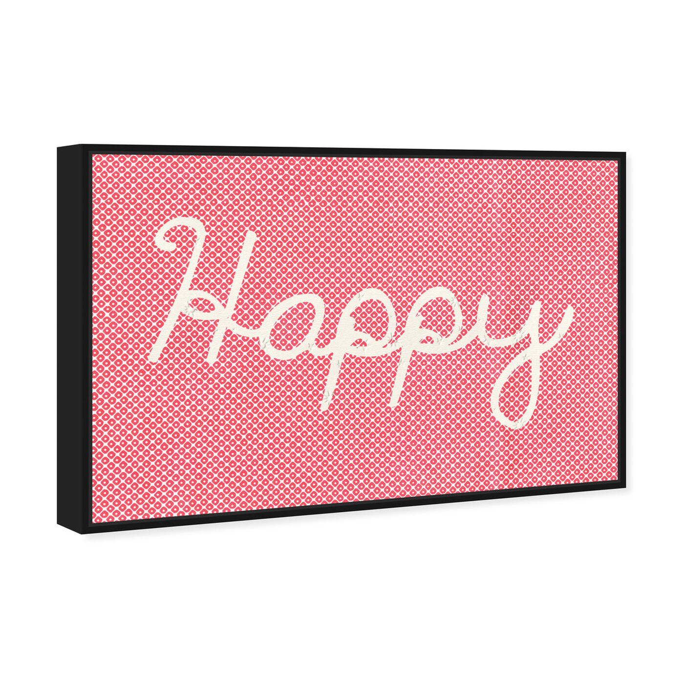 Angled view of Happy featuring typography and quotes and inspirational quotes and sayings art.