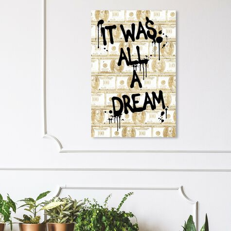 All a Dream Money