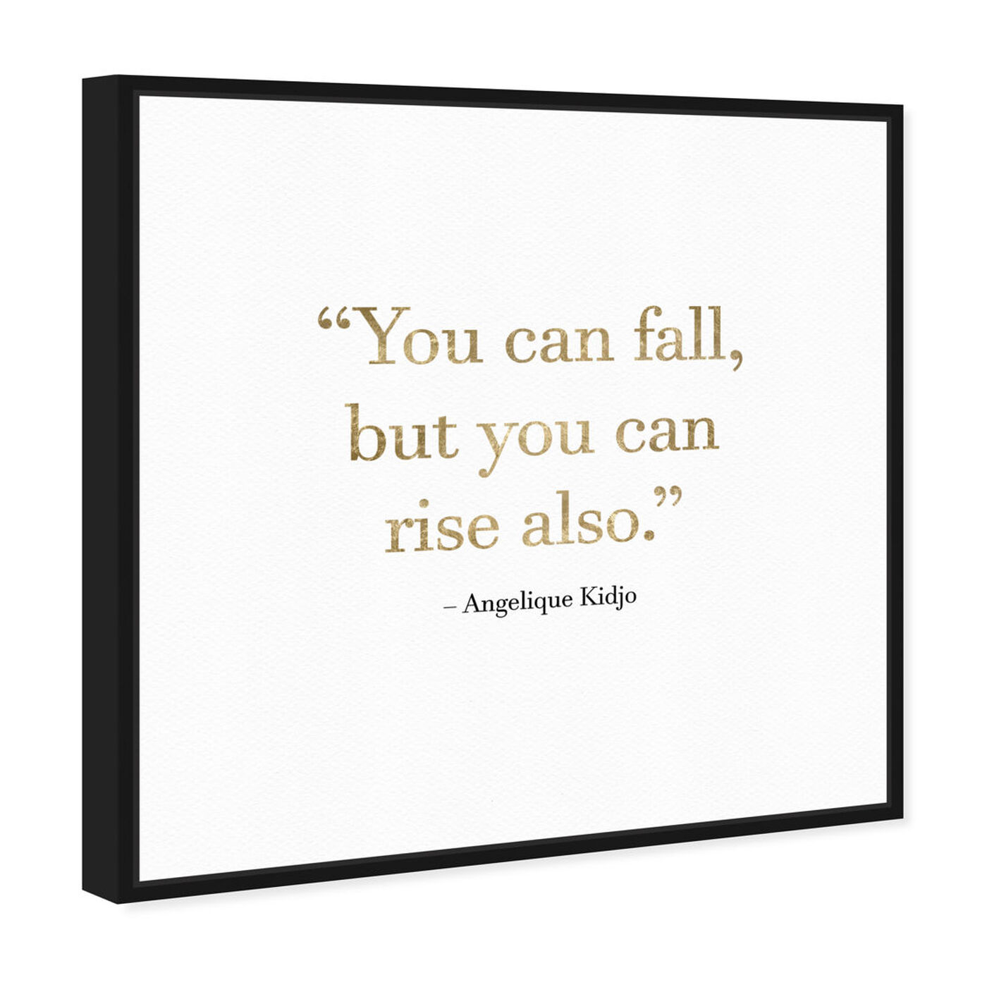 Angled view of Rise Always featuring typography and quotes and motivational quotes and sayings art.