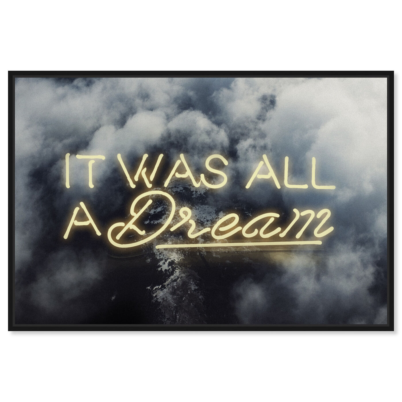 Front view of IT WAS ALL A DREAM - YELLOW featuring typography and quotes and inspirational quotes and sayings art.