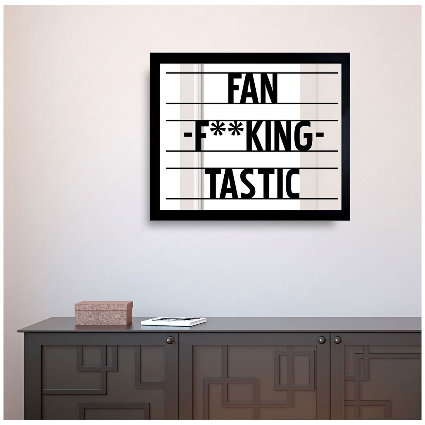 Hanging view of Fantastic III featuring typography and quotes and funny quotes and sayings art.
