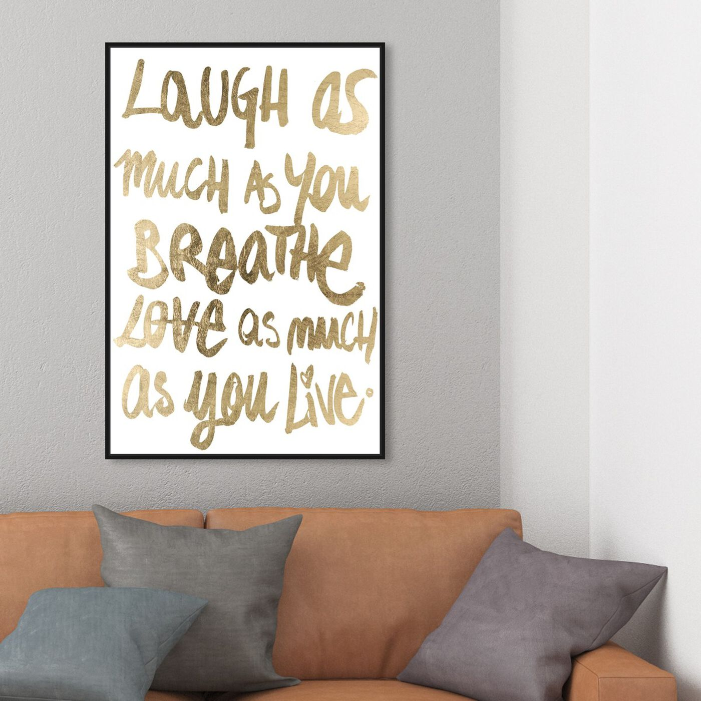 Hanging view of Laugh Gold featuring typography and quotes and inspirational quotes and sayings art.