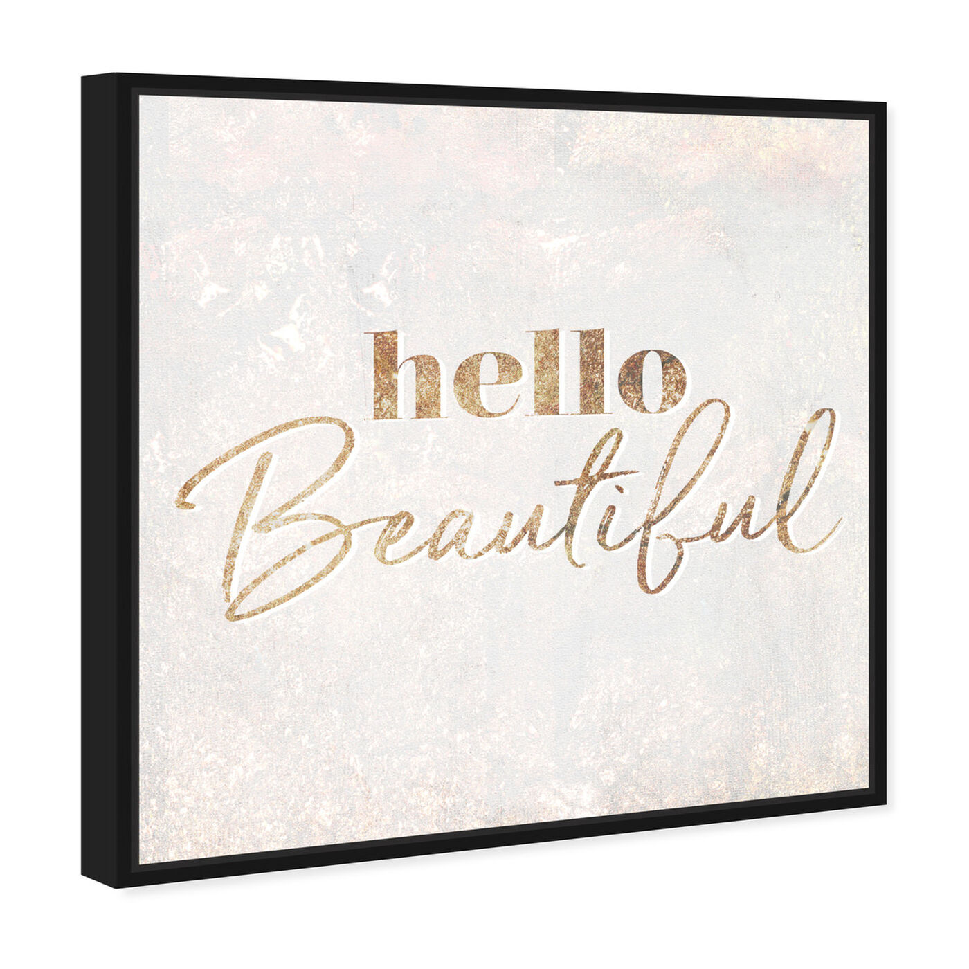 Angled view of Hello Beautiful Champagne featuring typography and quotes and beauty quotes and sayings art.