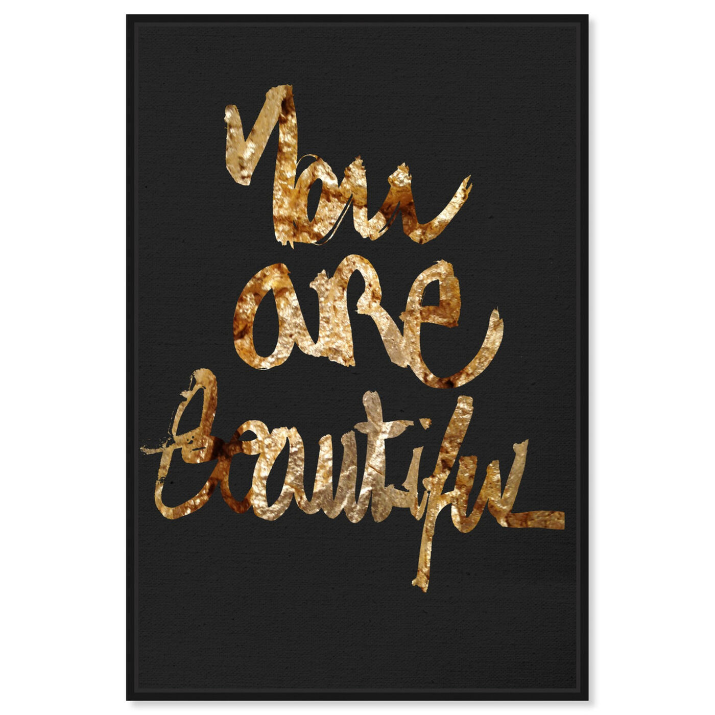 Front view of You Really Are Gold featuring typography and quotes and beauty quotes and sayings art.