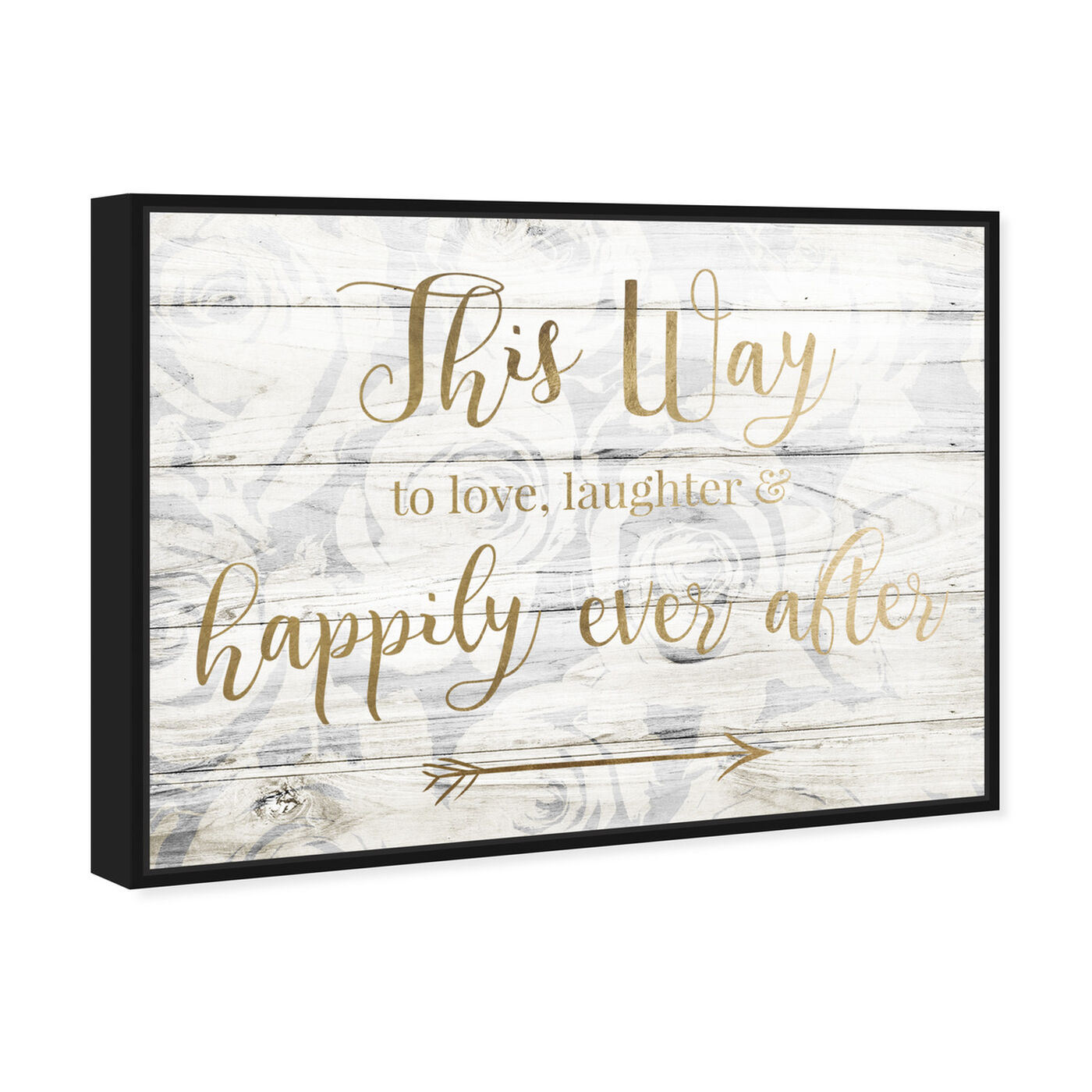Angled view of This Way To Happily Ever After featuring typography and quotes and love quotes and sayings art.