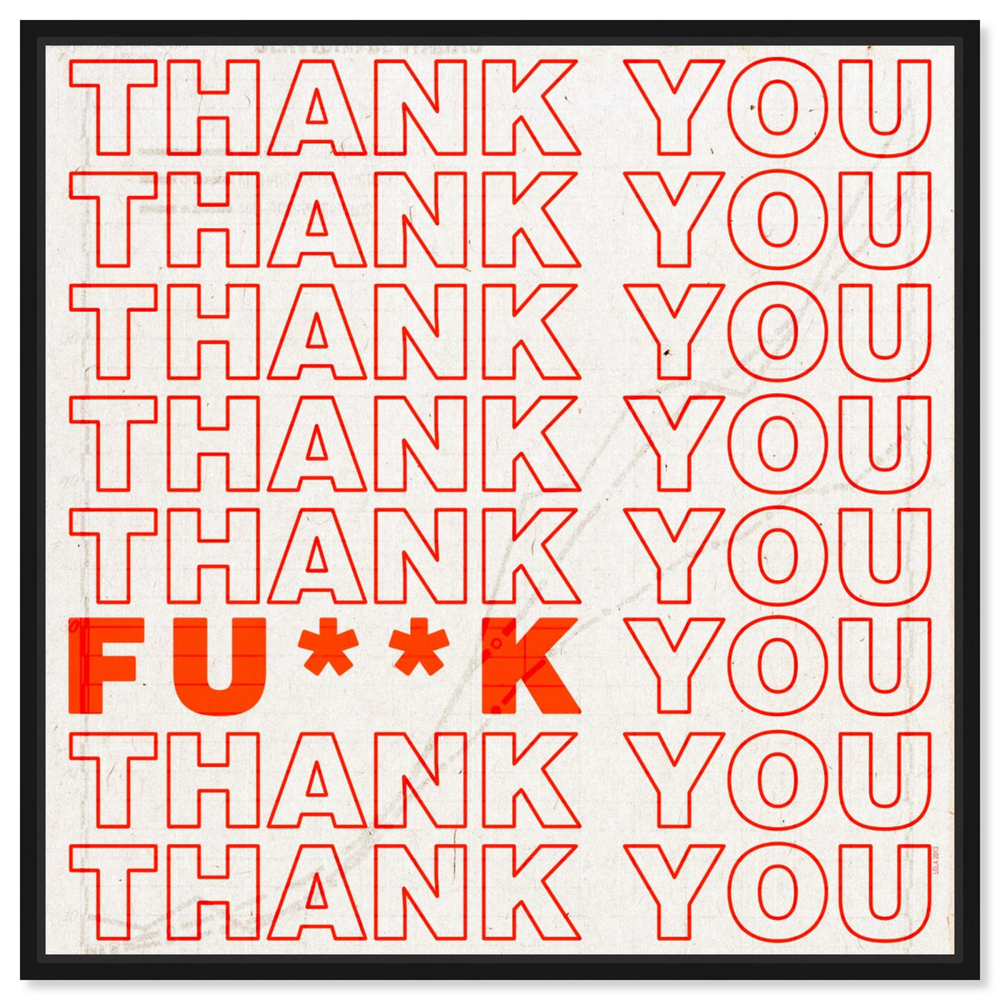 Front view of Thank You featuring typography and quotes and funny quotes and sayings art.