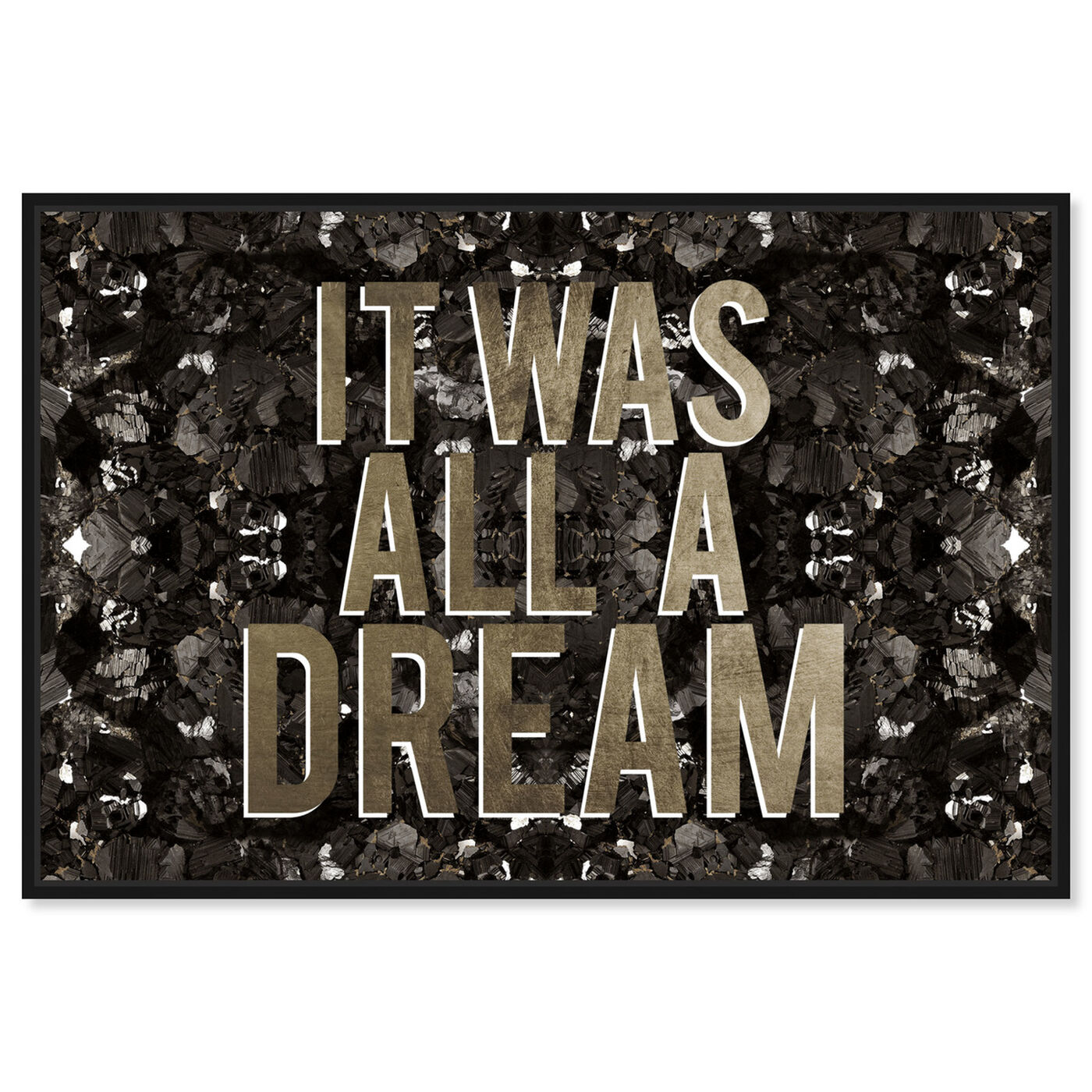 Front view of It Was All A Dream Champagne featuring typography and quotes and motivational quotes and sayings art.