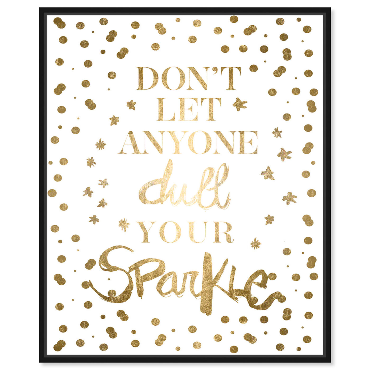 Front view of Always Shine Confetti Gold Foil featuring typography and quotes and beauty quotes and sayings art.
