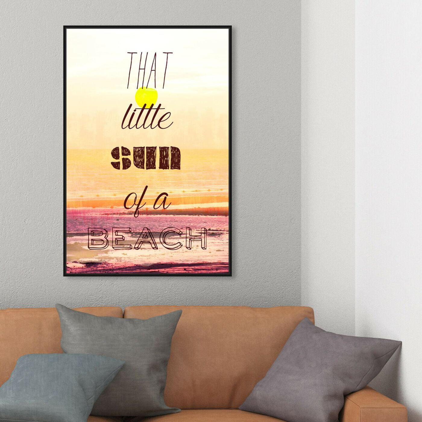 Hanging view of Sun of a Beach featuring typography and quotes and funny quotes and sayings art.
