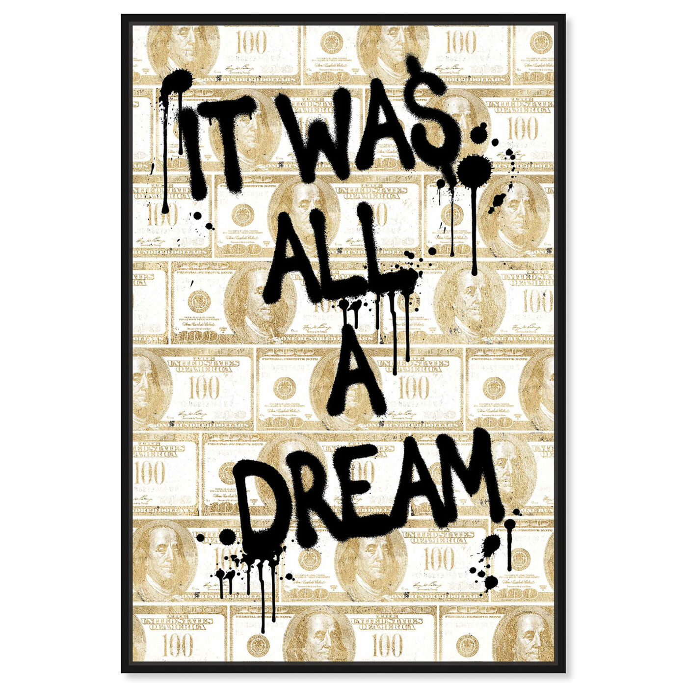 Front view of All a Dream Money featuring typography and quotes and motivational quotes and sayings art.
