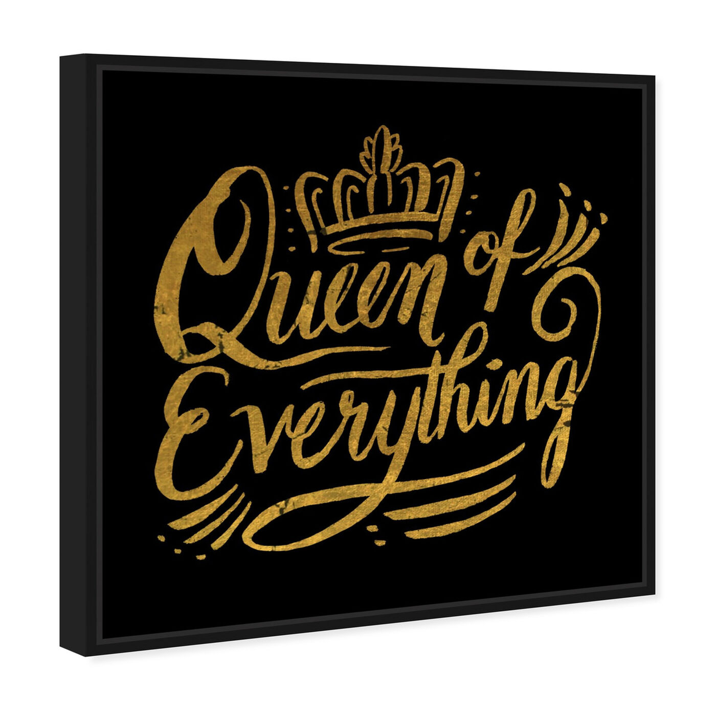 Angled view of Queen of Everything I featuring typography and quotes and beauty quotes and sayings art.