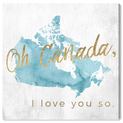 Canada I Love You So