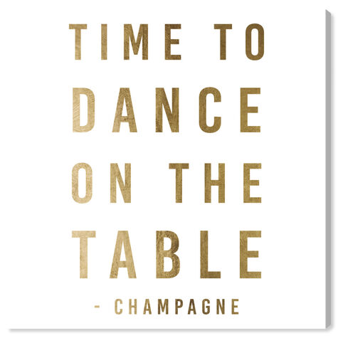 Dancing On The Table Gold
