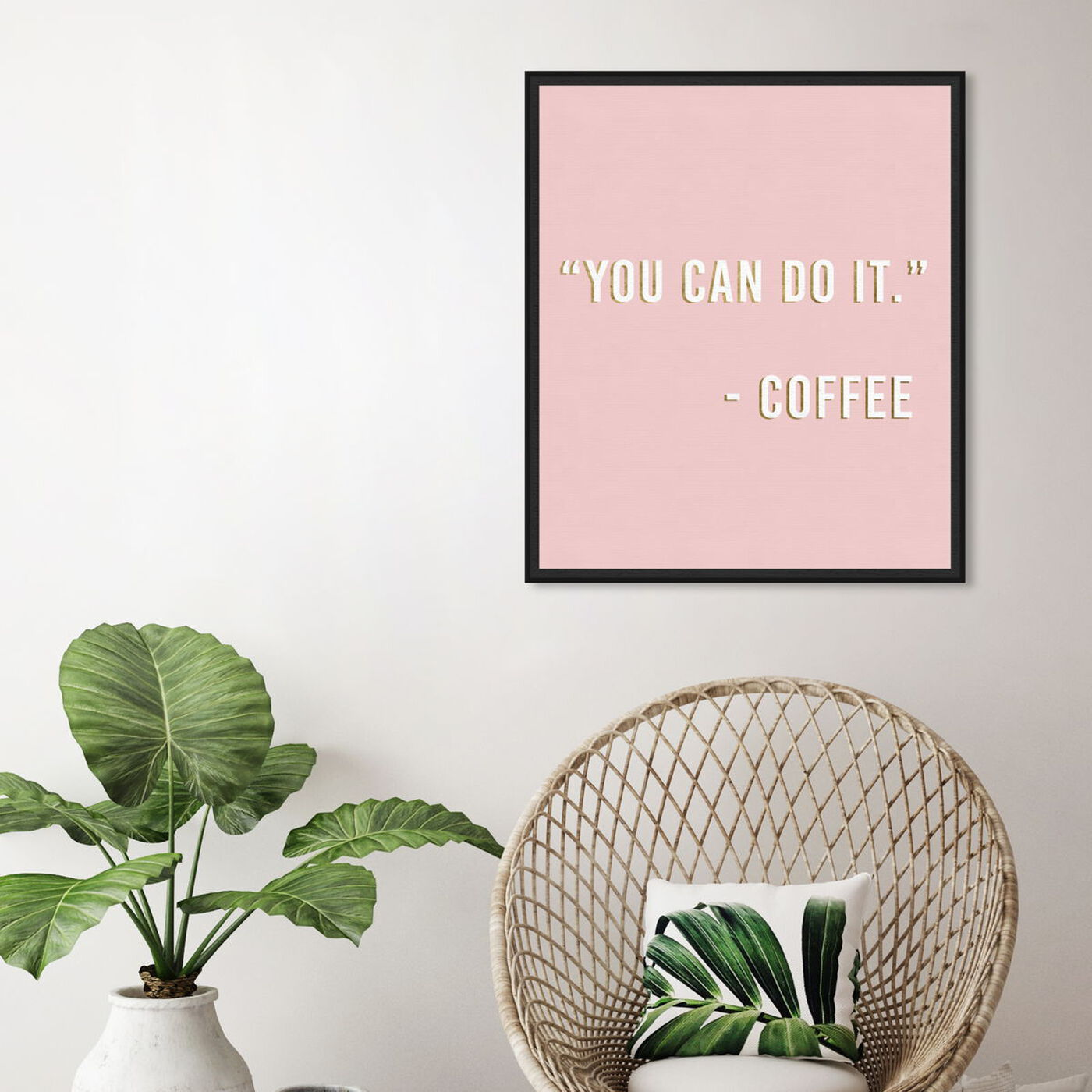 Hanging view of You Can Do It By Coffee featuring typography and quotes and funny quotes and sayings art.