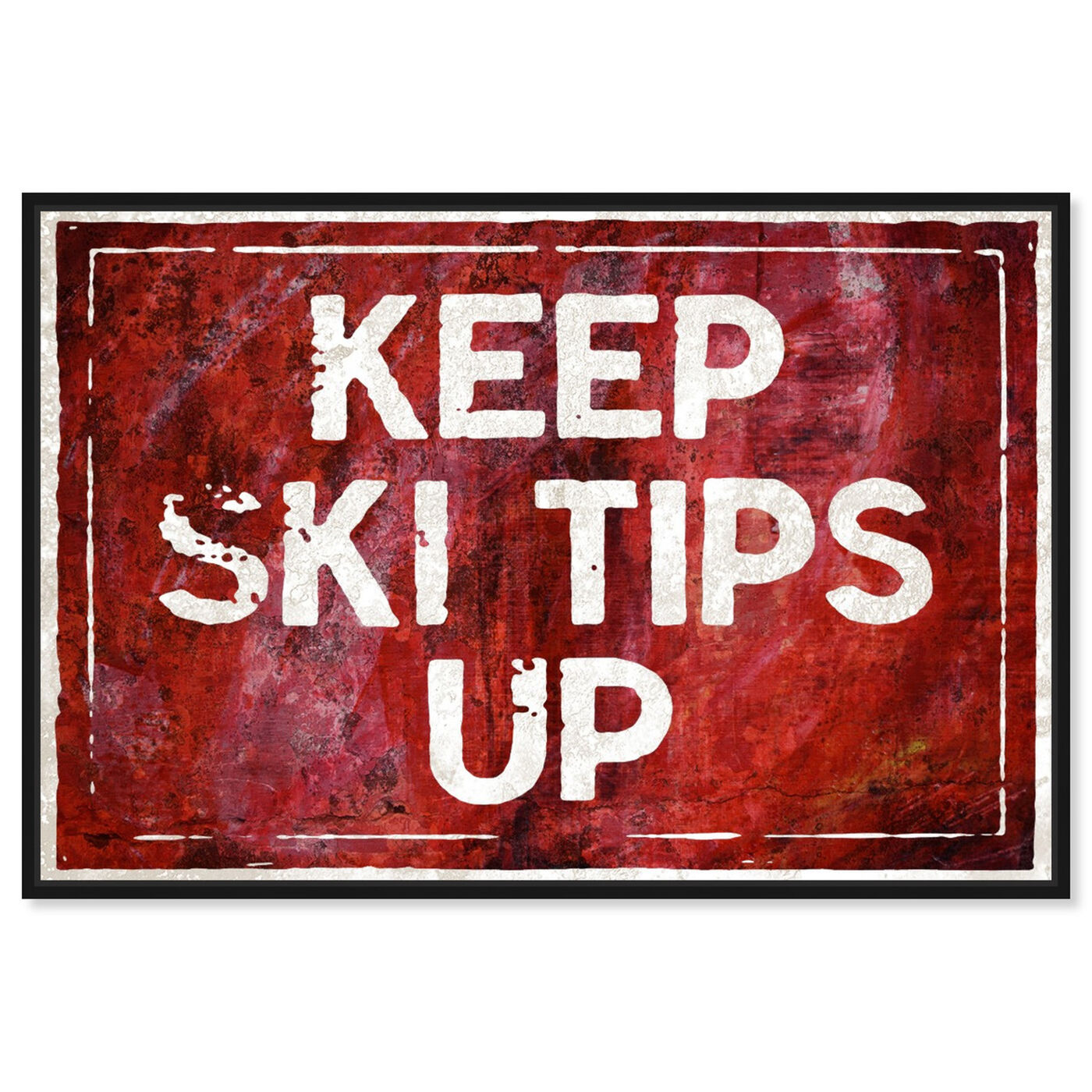 Front view of SKI Tips Up featuring typography and quotes and funny quotes and sayings art.
