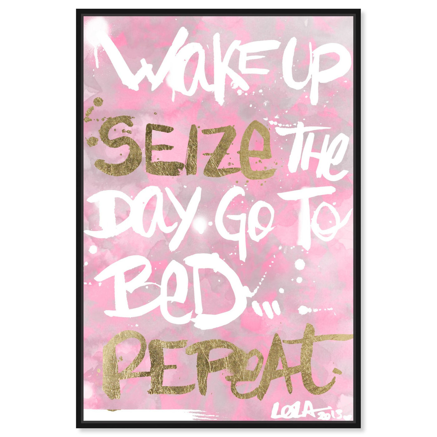 Front view of Seize the Day Rose featuring typography and quotes and inspirational quotes and sayings art.