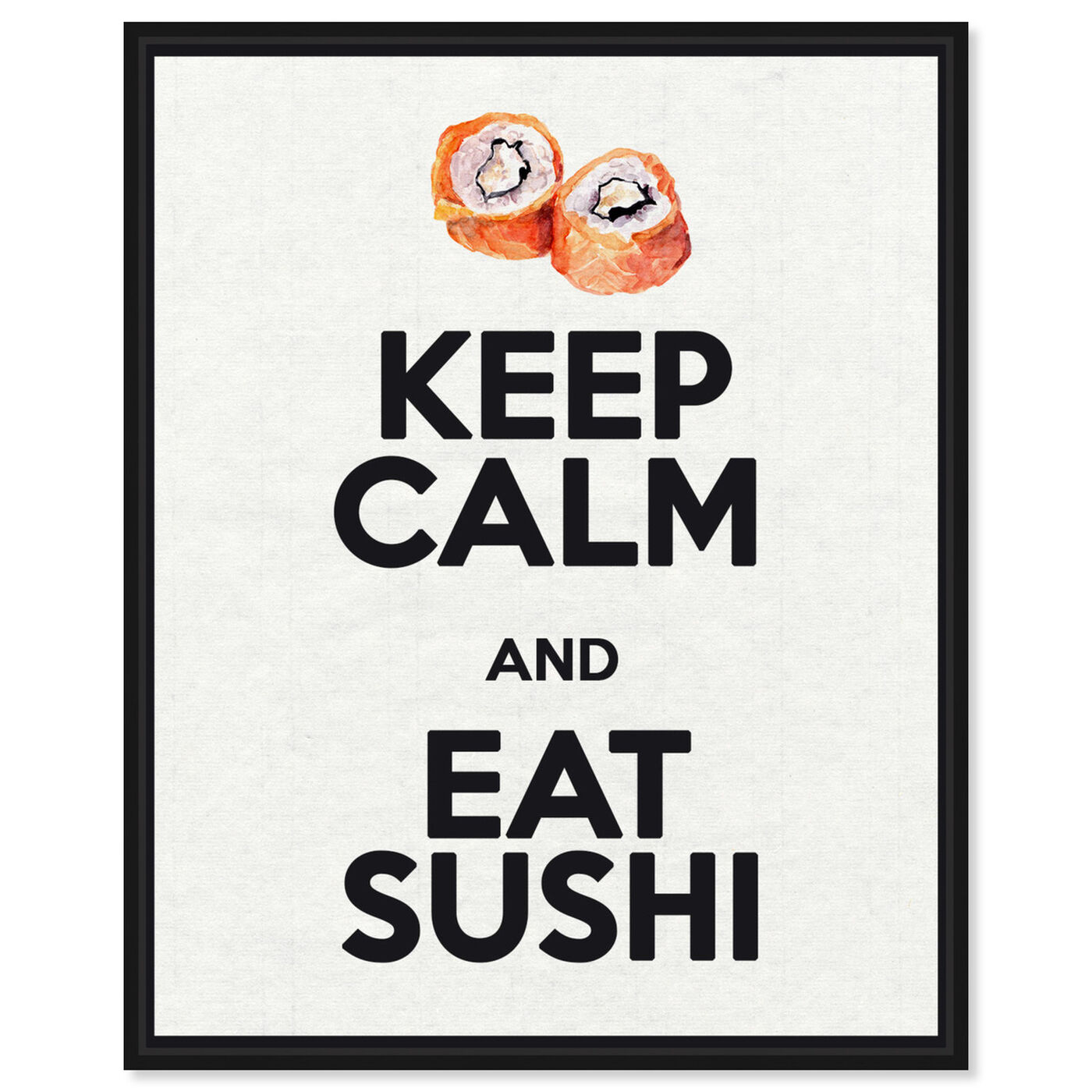 Front view of Eat Sushi Rolls featuring food and cuisine and fast food art.