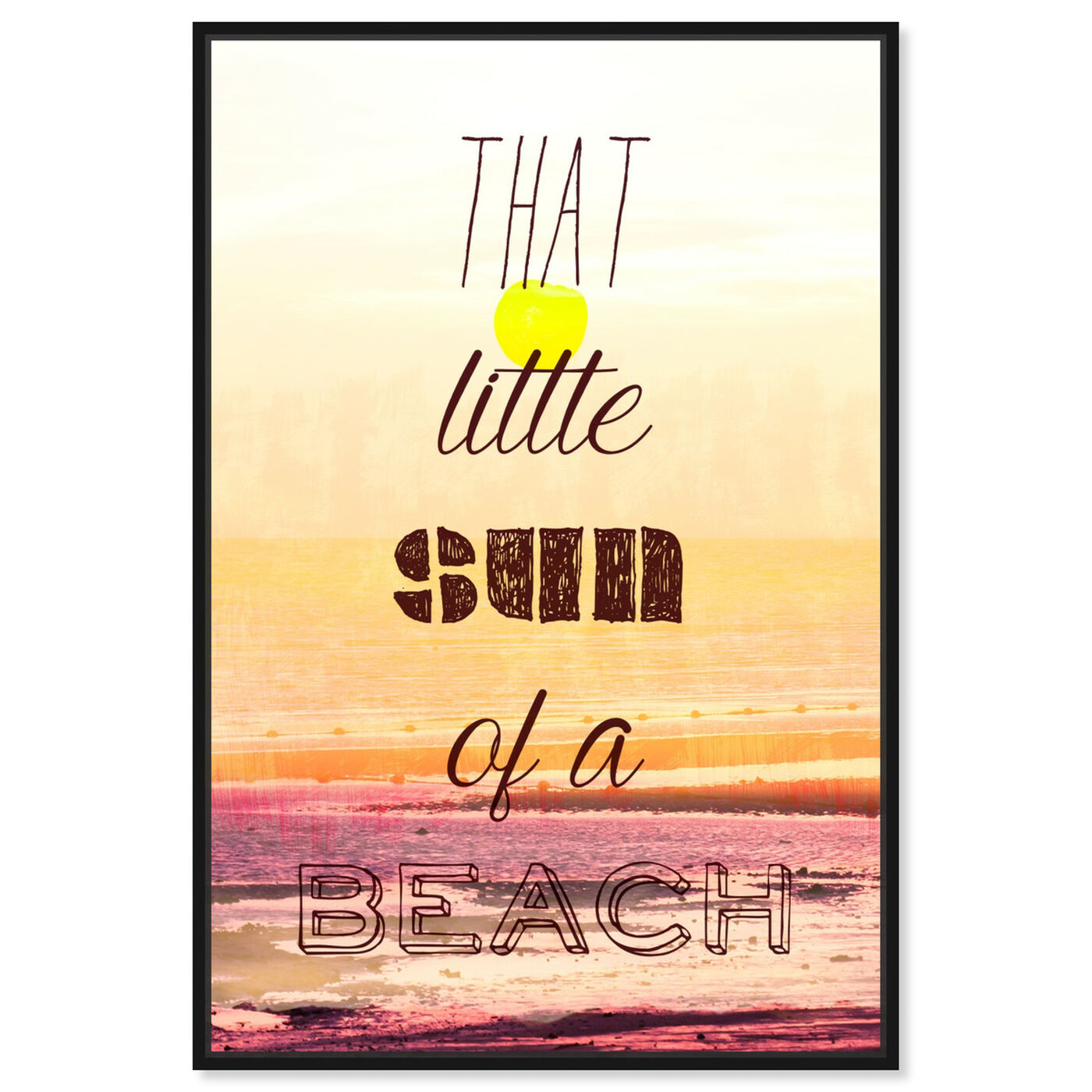 Front view of Sun of a Beach featuring typography and quotes and funny quotes and sayings art.
