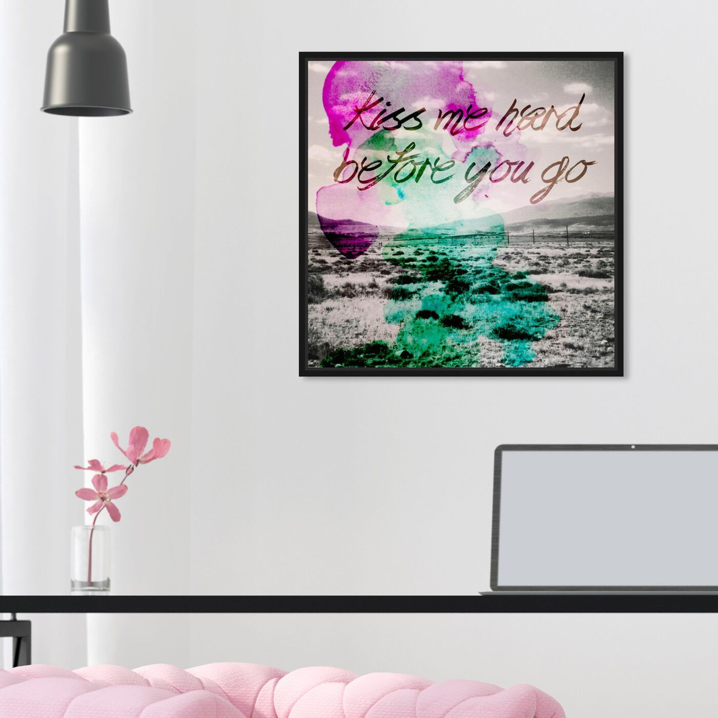 Hanging view of Kiss Me Hard Before You Go featuring typography and quotes and love quotes and sayings art.