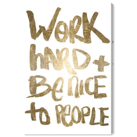 Work and Be Nice